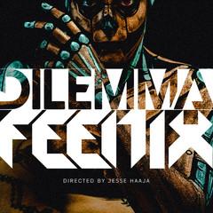 Dilemma - Feenix
