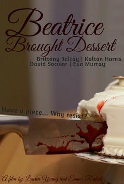 Beatrice Brought Dessert