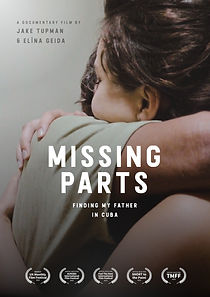 Missing Parts - Finding My Father in Cuba