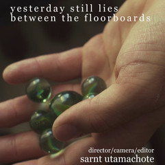 Yesterday still lies between the floorboards
