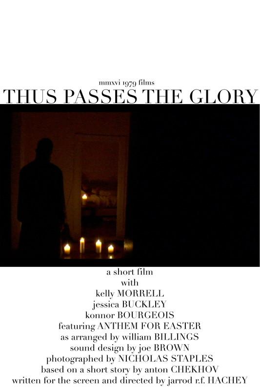 Thus Passes The Glory