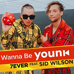 WANNA BE YOUNK: 7EVER FEAT SID WILSON