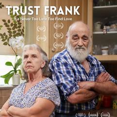 Trust Frank - 33 min
