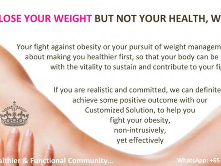 LOSE YOUR WEIGHT BUT NOT YOUR HEALTH, WEALTH & LIFE