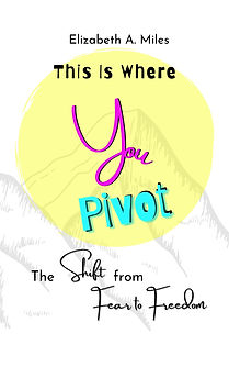 This Is Where You Pivot