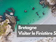 Que visiter en Bretagne ? Bienvenue dans le Finistère sud