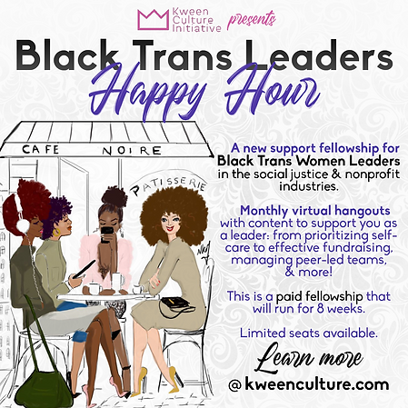 Black Trans Leaders Happy Hour