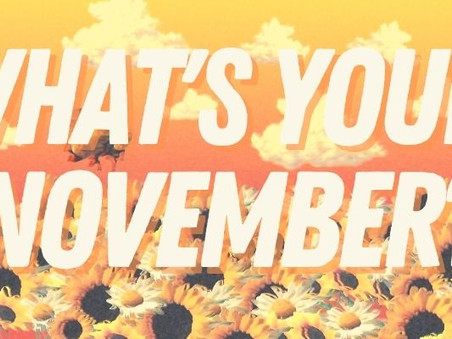 What's Your November?