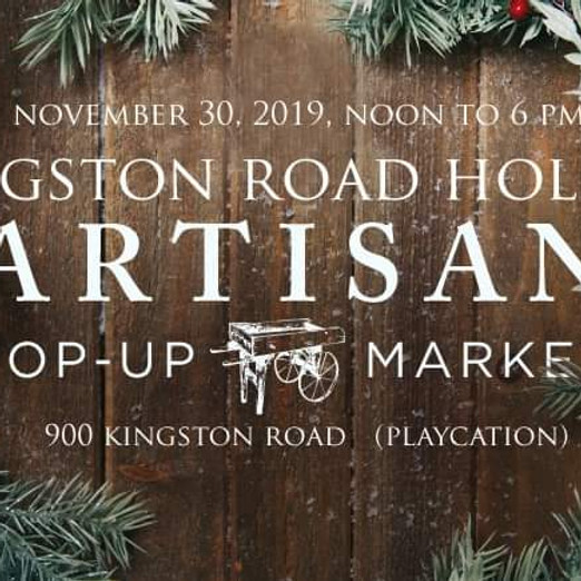 Kingston Road Holiday Artisan Pop-up Market