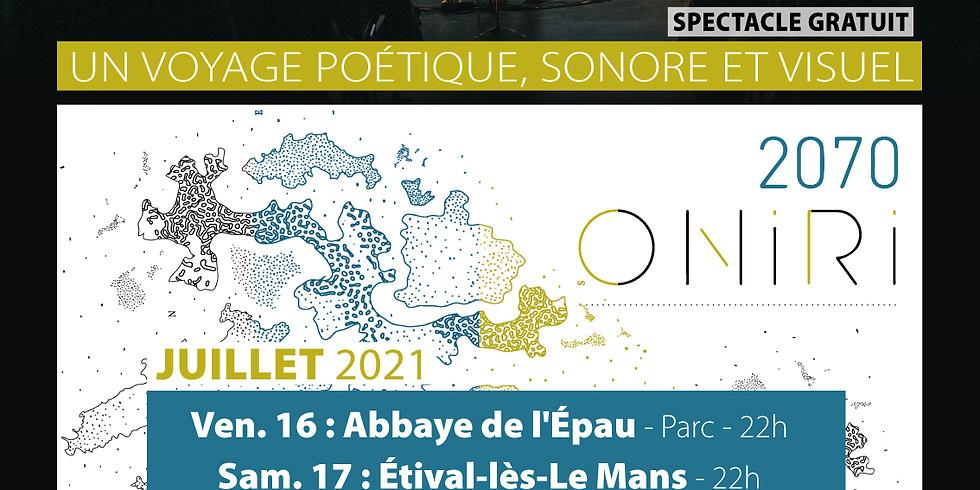 ONIRI 2070 - Jupilles / Tournée Sud Sarthe