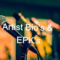 Artist Bio's & EPK's