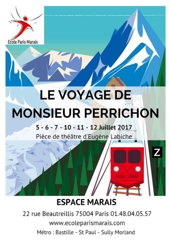 Le voyage de Monsieur Perrichon (Ecole Paris Marais)