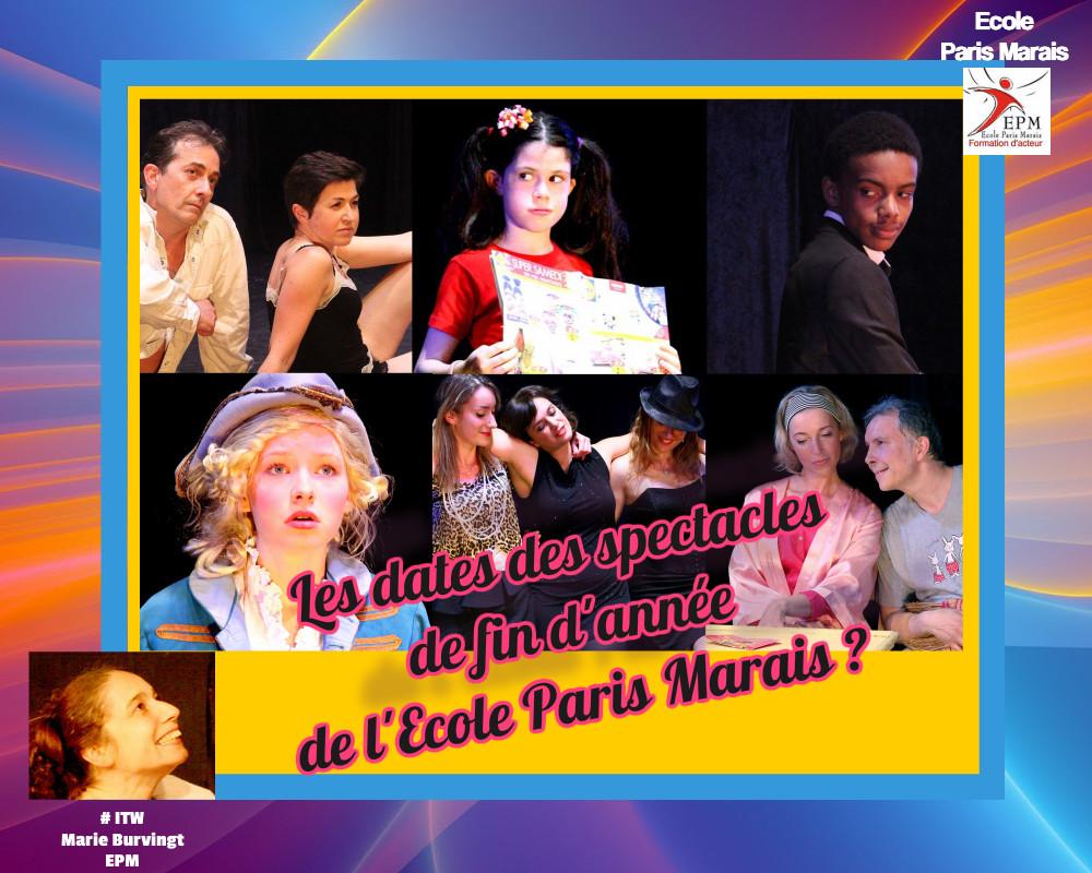 Ecole Paris Marais : les dates des spectacles 2019