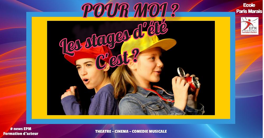 Ecole Paris Marais stage theatre ado : pour moi c'est...
