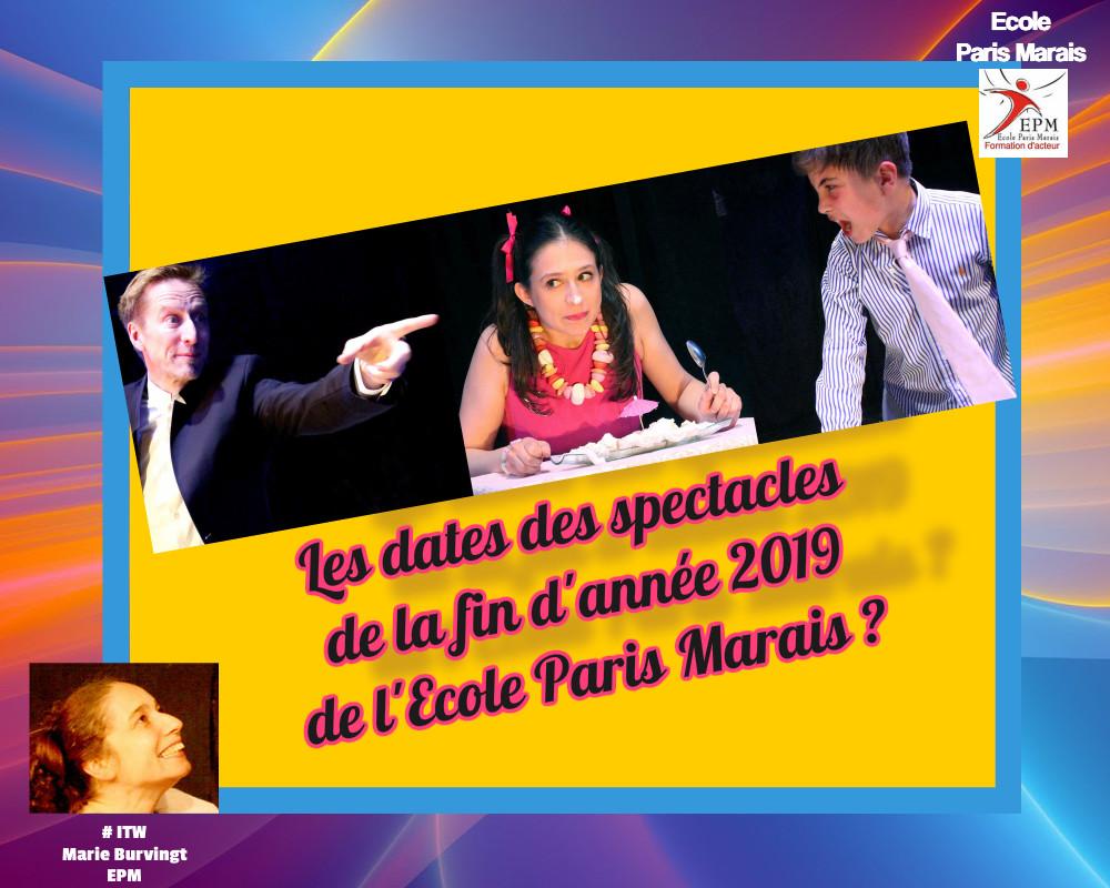 Ecole Paris Marais : dates des représentations 2019