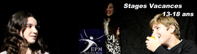 Stages vacances Théâtre, cinema, comedie musicale, 13-18 ans  - Ecole Paris Marais - 22 rue Beautreillis - 75004 Paris -01.48.04.09.05.57