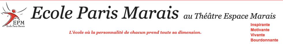 Ecole-paris-marais- cours de théâtre et cinéma Paris - 01.48.04.91.55