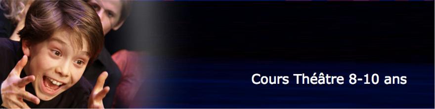 Cours de théâtre enfants 8-10 ans - Ecole Paris Marais au Théâtre Espace Marais = Formation d'acteur enfants ados adultes Stages découvertes de cours de théâtre et de cinéma -  - Ecole Paris Marais - 22 rue Beautreillis - 75004 Paris -01.48.04.09.05.57.