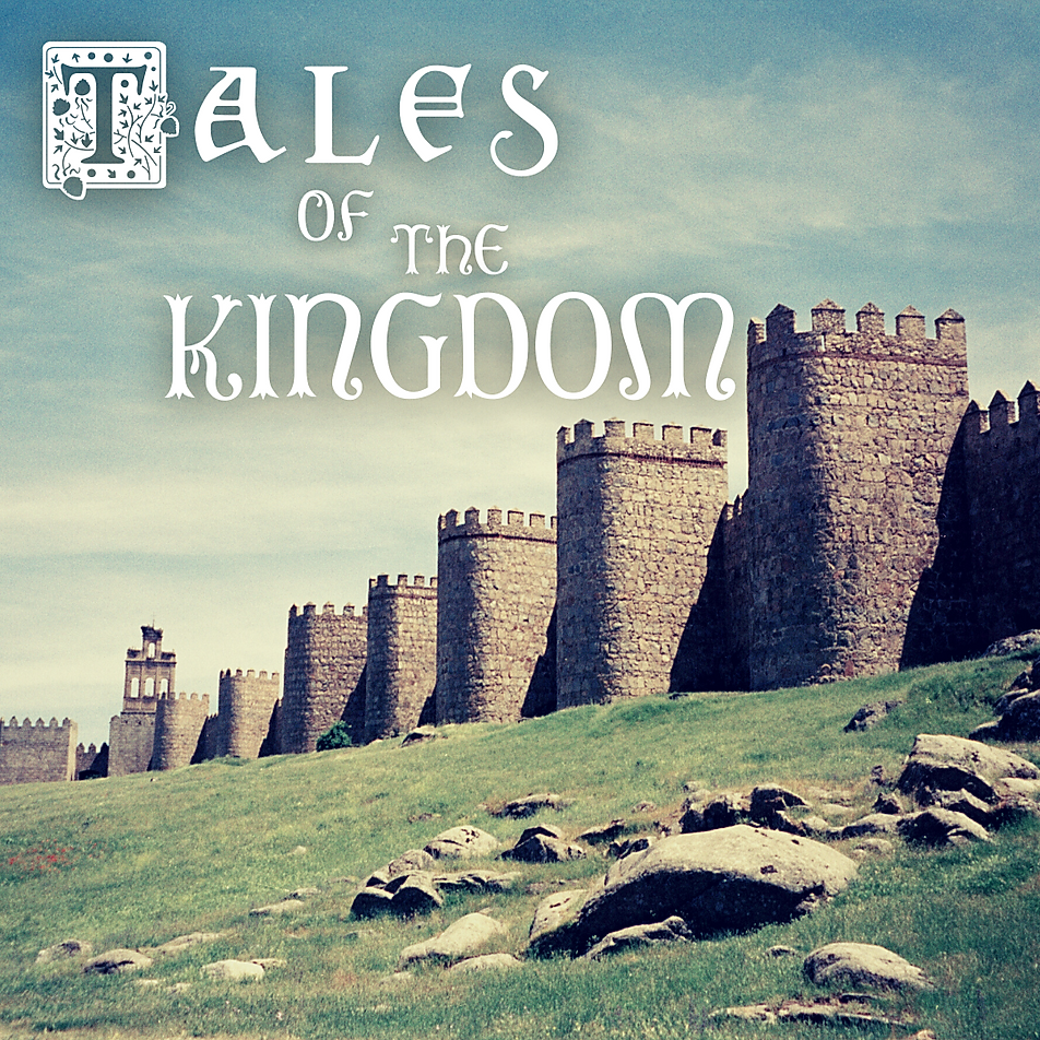 tales of the kingdom sermon series.png