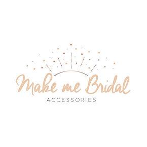Make Me Bridal Accessories