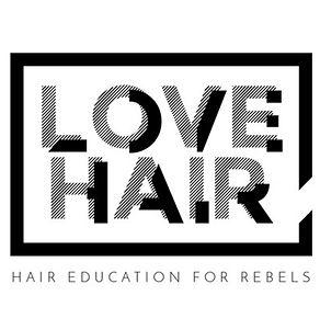 Love Hair - Hair Education for Rebels