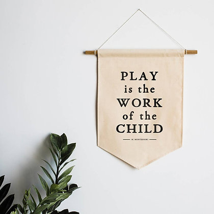 Play is the Work of the Child Canvas Banner for Kids Area