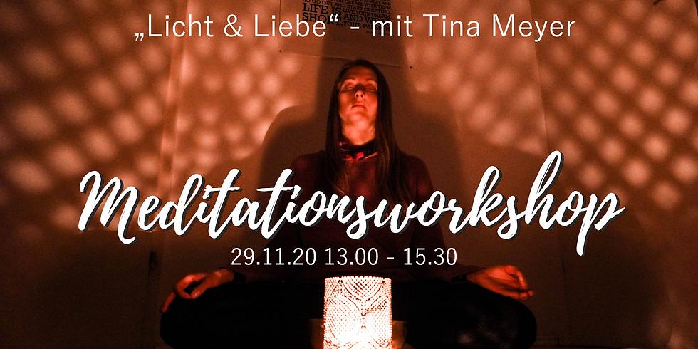 Licht & Liebe Meditationsworkshop mit Tina Meyer