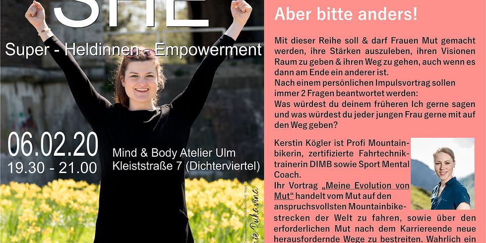SHE - Reihe mit Kerstin Kögler