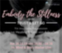 Embody the Stillness_2019.jpg