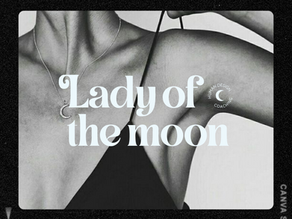 Lady Of The Moon🌙