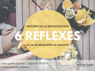 Les 6 réflexes en cas de déséquilibre de trésorerie dans un restaurant.
