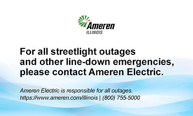 Ameren Illinois, Streetlight outages, line-down emergencies,Contact Ameren, (800) 755-5000