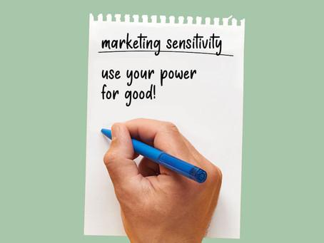 Marketing Sensitivity in the Age of COVID-19