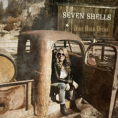 Dirt Road Opera - Seven Shells (1000).pn