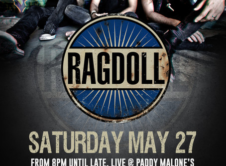 Ragdoll 27th May 8pm!