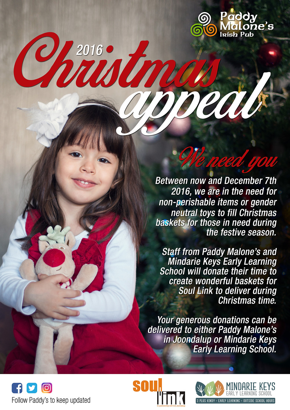 Please help Paddy Malones and Mindarie Keys Early Learning School collect non perishables and gender neautral toys to help make baskets to brighten the Christmas of those going through a hard time.