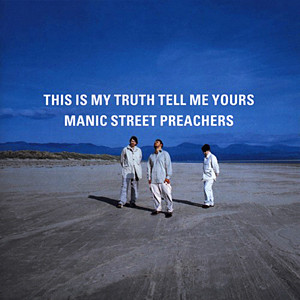 Manic Street Preachers - This My Truth Tell Me Yours the second album I ever purchased on CD.
