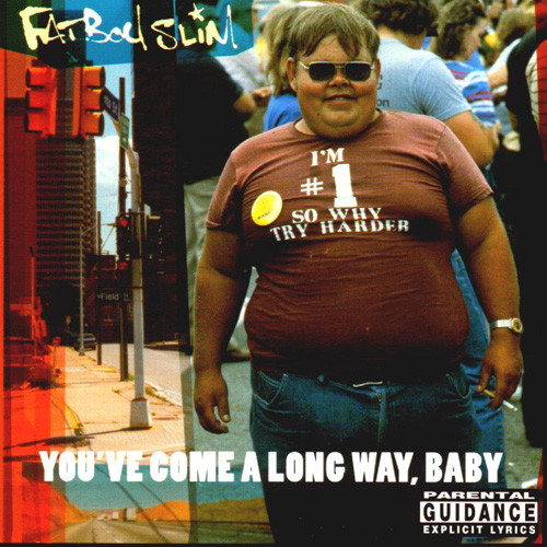 Fatboy Slim - You've Come a Long Way Baby one of Ian's Favourite albums