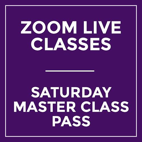 Saturday Master Class Pass - Live via Zoom (5 hours)