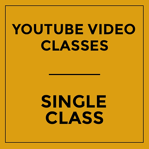 Single Class - Recording via YouTube (Not valid for Saturday Master Class)