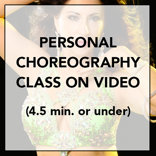 Personal Choreography Class on Video (4.5 min. or under)