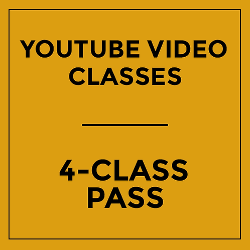 4-Class Pass - Recording via YouTube