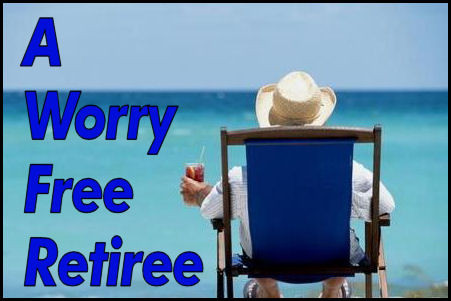 How To Be a Worry Free Retiree
