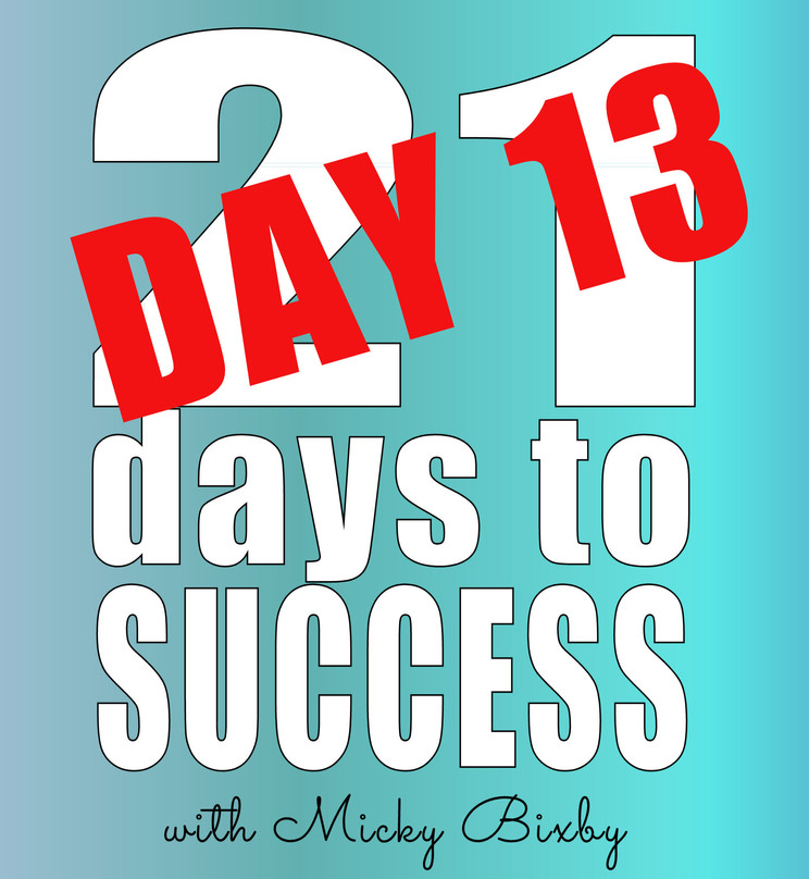 Day 13 - 21 Days to Success
