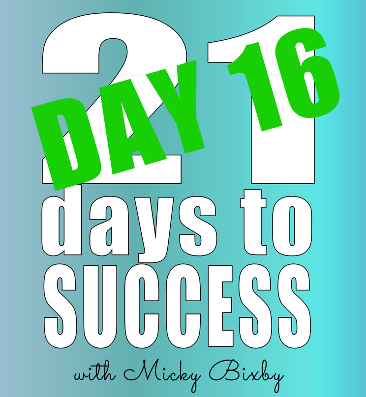 Day 16 - 21 Days to Success