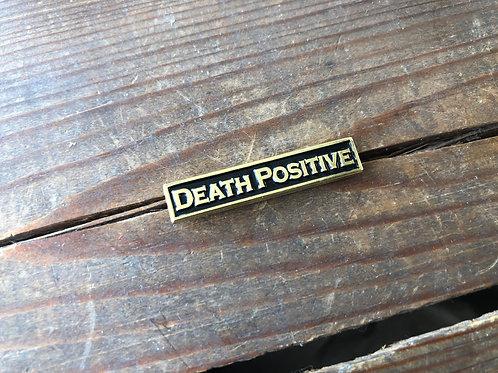 Death Positive Pin