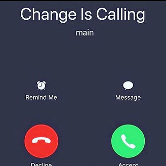 Picture of the front of an iPhone at the top is says Change is Calling.
