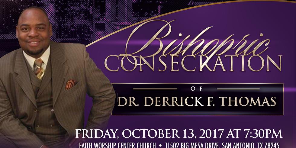 Bishopric Consecration of Dr. Derrick Thomas