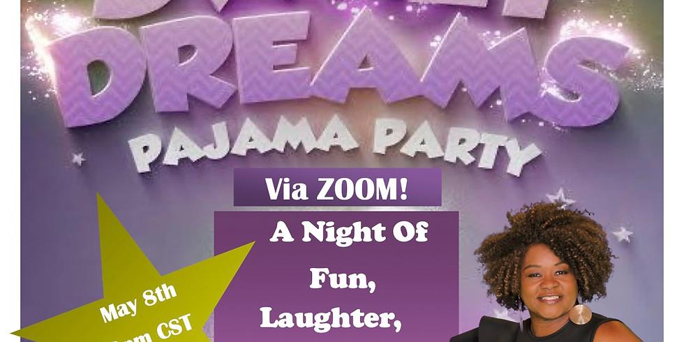 Sweet Dreams Pajama Party