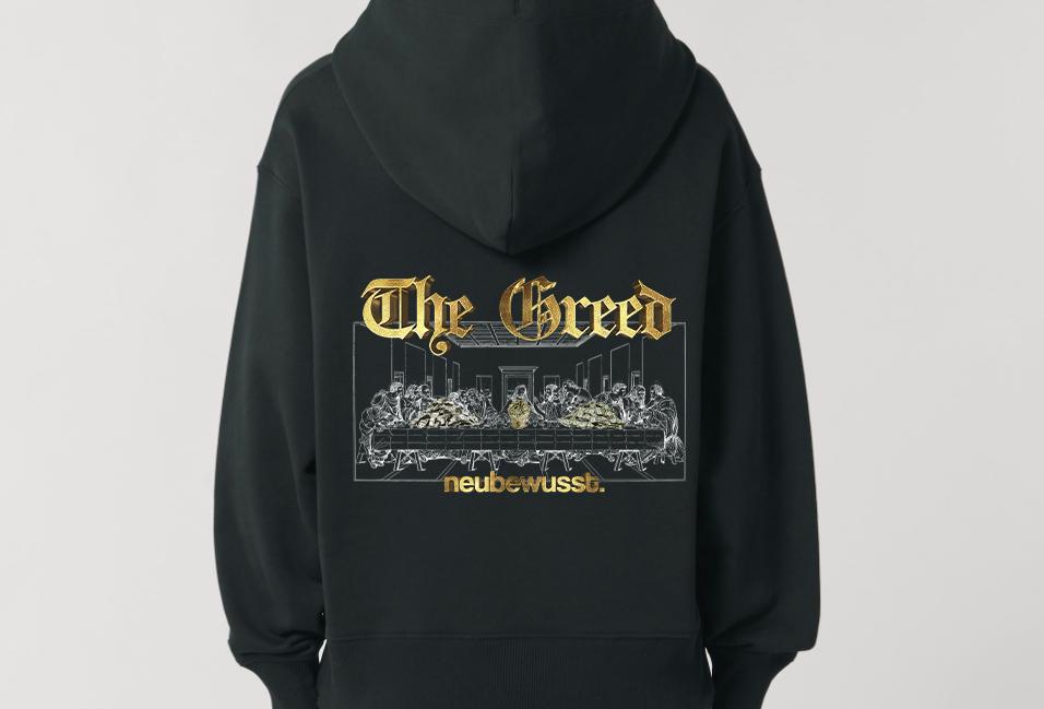 the greed hoodie.